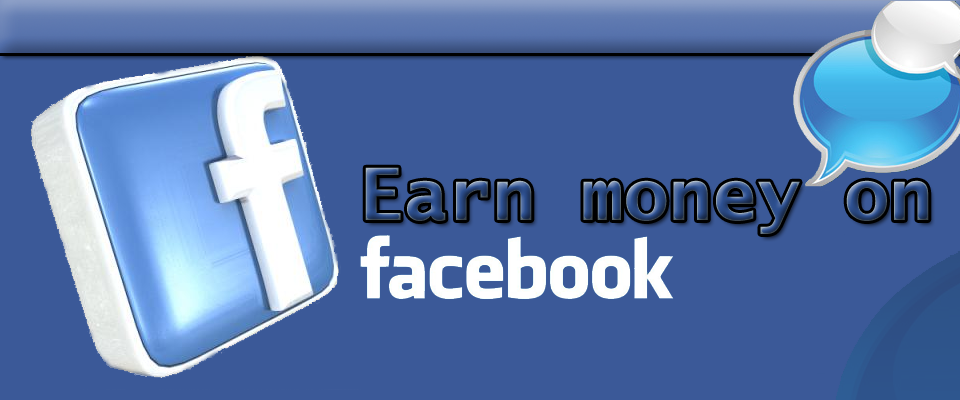 earn Money Through facebook